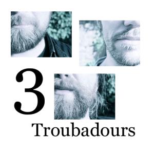 3Troubadours